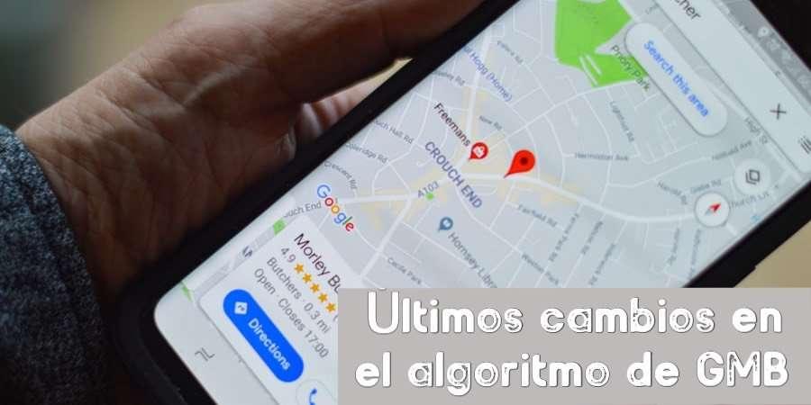 Cambios en el algoritmo de Google My Business marzo 2020
